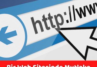 Bir Web Sitesinde Mutlaka Olması Gereken 10 Özellik