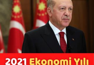 Cumhurbaşkanı Erdoğan: 2021 yılı Ekonomi Yılı Olacak