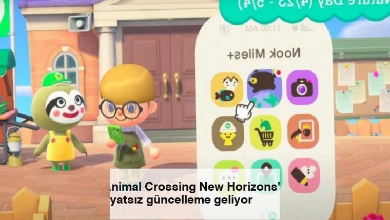 Animal Crossing New Horizons'a fiyatsız güncelleme geliyor