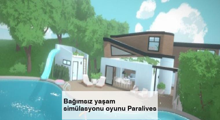 Bağımsız yaşam simülasyonu oyunu Paralives