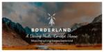 Borderland – A Daring Multi-Concept Tema