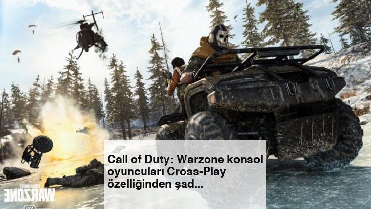 Call of Duty: Warzone konsol oyuncuları Cross-Play özelliğinden şad değil
