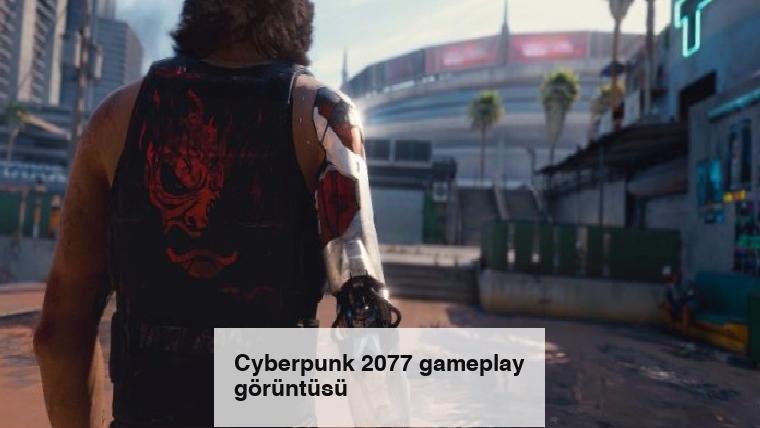 Cyberpunk 2077 gameplay görüntüsü