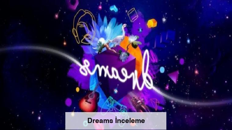 Dreams İnceleme