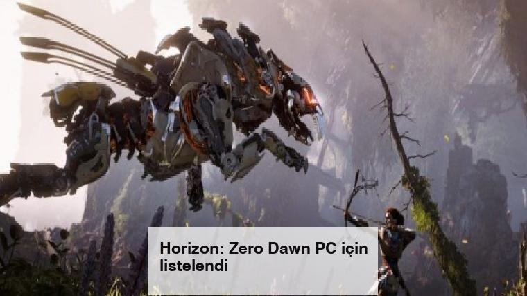 Horizon: Zero Dawn PC için listelendi