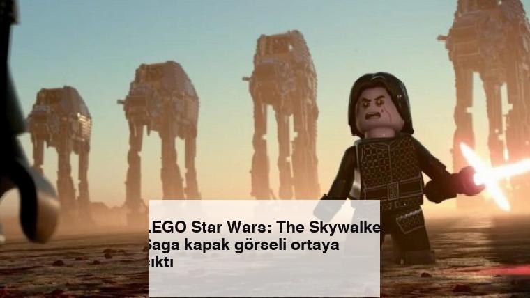 LEGO Star Wars: The Skywalker Saga kapak görseli ortaya çıktı