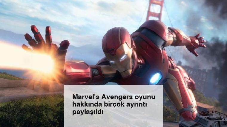 Marvel's Avengers oyunu hakkında birçok ayrıntı paylaşıldı