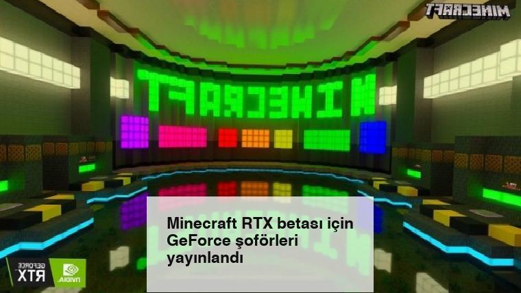 Minecraft RTX betası için GeForce şoförleri yayınlandı