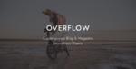 Overflow – Contemporary Blog & Magazine Tema
