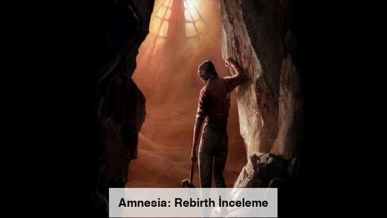 Amnesia: Rebirth İnceleme
