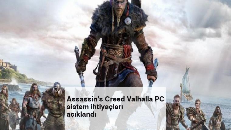 Assassin's Creed Valhalla PC sistem ihtiyaçları açıklandı