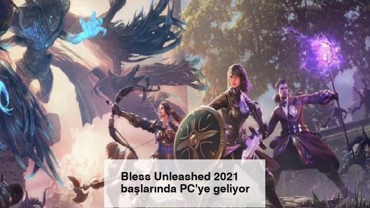 Bless Unleashed 2021 başlarında PC'ye geliyor