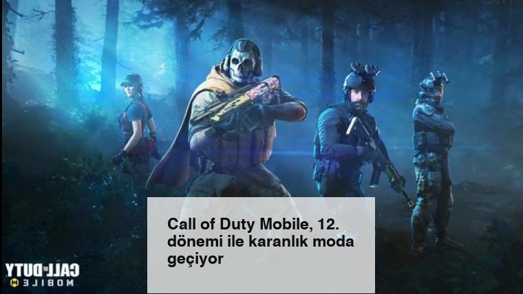 Call of Duty Mobile, 12. dönemi ile karanlık moda geçiyor