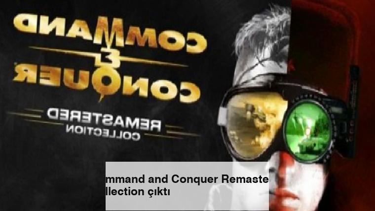 Command and Conquer Remastered Collection çıktı