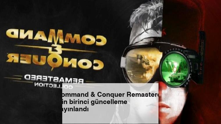 Command & Conquer Remastered için birinci güncelleme yayınlandı