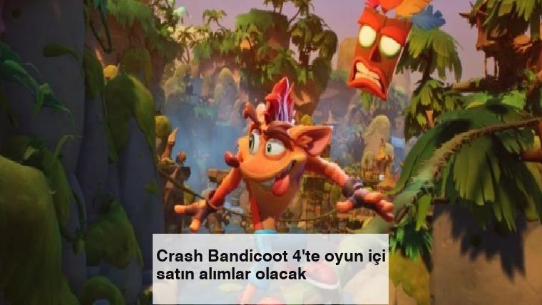 Crash Bandicoot 4'te oyun içi satın alımlar olacak