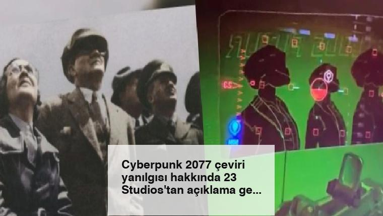 Cyberpunk 2077 çeviri yanılgısı hakkında 23 Studios'tan açıklama geldi.