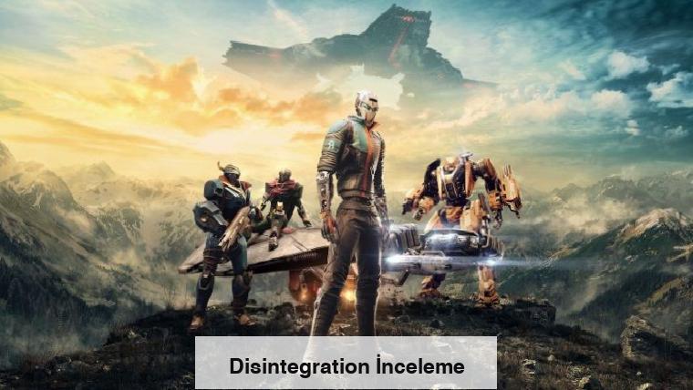 Disintegration İnceleme