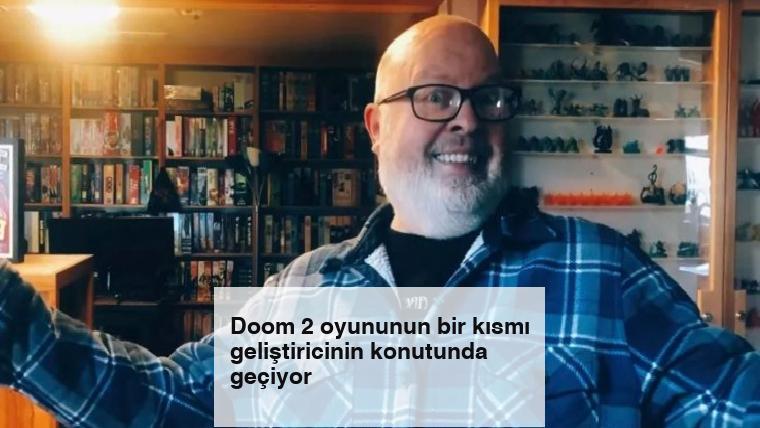 Doom 2 oyununun bir kısmı geliştiricinin konutunda geçiyor