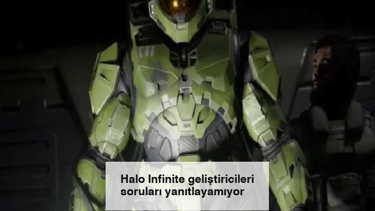 Halo Infinite geliştiricileri soruları yanıtlayamıyor