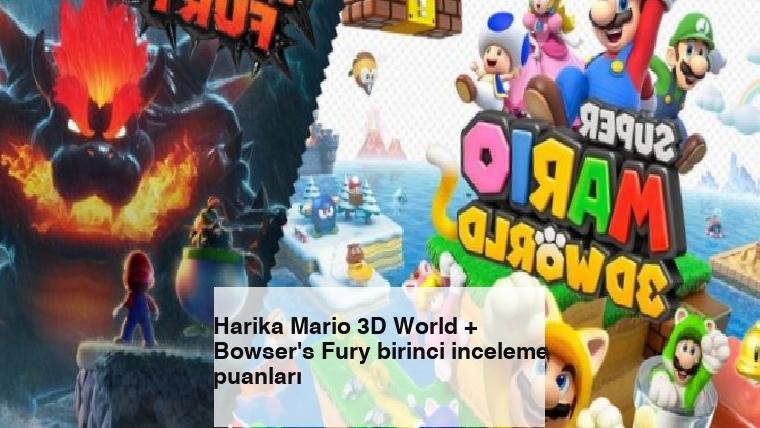 Harika Mario 3D World + Bowser's Fury birinci inceleme puanları