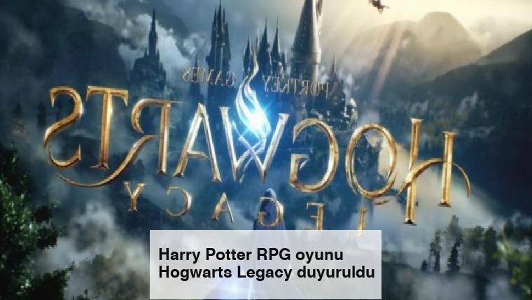 Harry Potter RPG oyunu Hogwarts Legacy duyuruldu