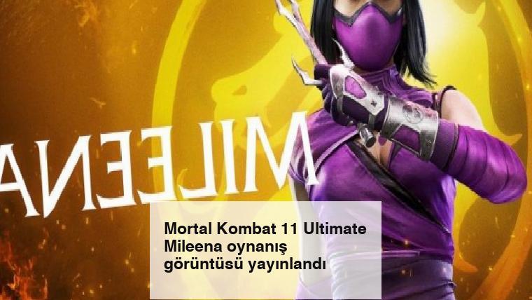 Mortal Kombat 11 Ultimate Mileena oynanış görüntüsü yayınlandı