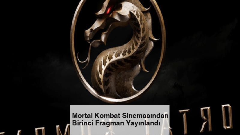 Mortal Kombat Sinemasından Birinci Fragman Yayınlandı