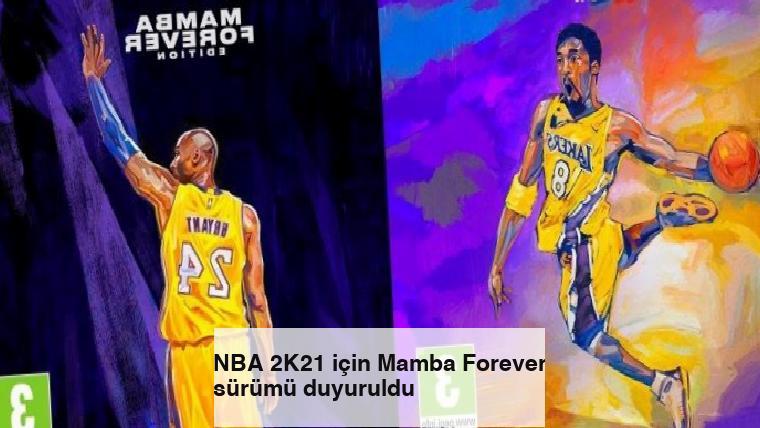 NBA 2K21 için Mamba Forever sürümü duyuruldu