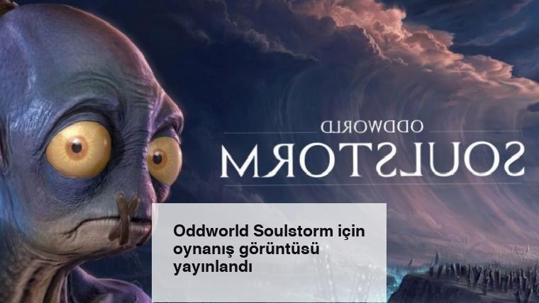Oddworld Soulstorm için oynanış görüntüsü yayınlandı