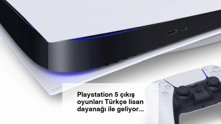 Playstation 5 çıkış oyunları Türkçe lisan dayanağı ile geliyor