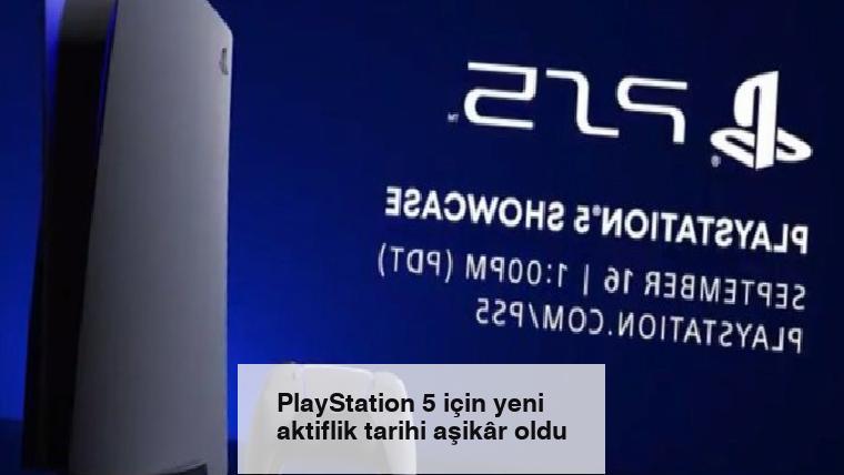 PlayStation 5 için yeni aktiflik tarihi aşikâr oldu