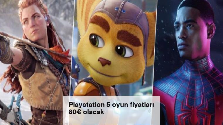 Playstation 5 oyun fiyatları 80€ olacak