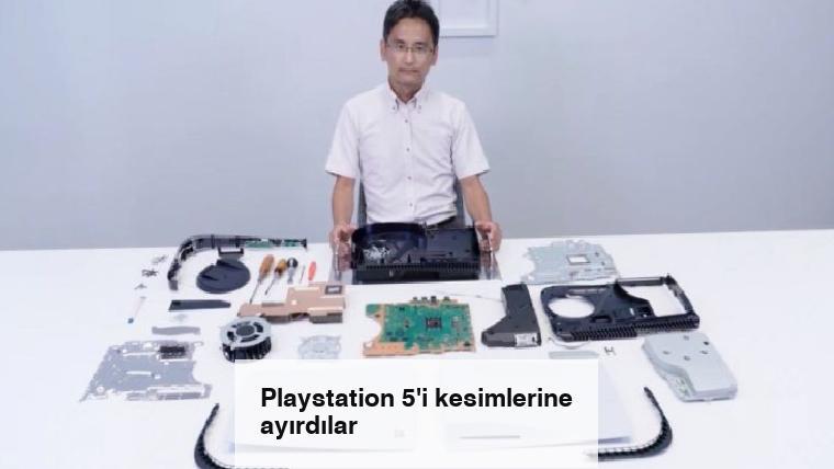 Playstation 5'i kesimlerine ayırdılar