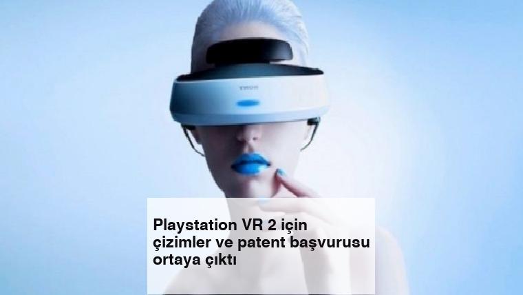Playstation VR 2 için çizimler ve patent başvurusu ortaya çıktı
