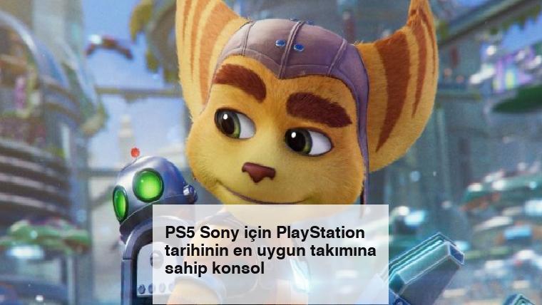PS5 Sony için PlayStation tarihinin en uygun takımına sahip konsol