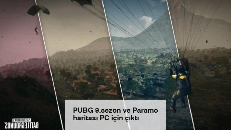 PUBG 9.sezon ve Paramo haritası PC için çıktı