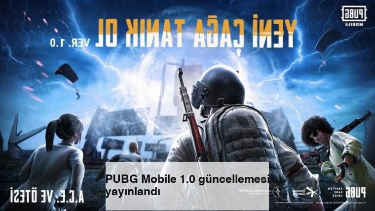 PUBG Mobile 1.0 güncellemesi yayınlandı