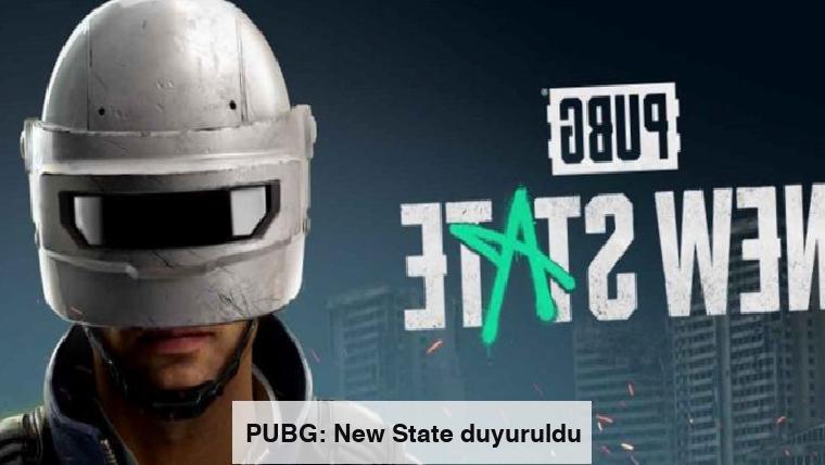 PUBG: New State duyuruldu
