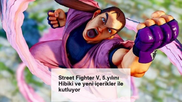 Street Fighter V, 5.yılını Hibiki ve yeni içerikler ile kutluyor