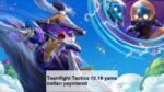 Teamfight Tactics 10.19 yama notları yayınlandı