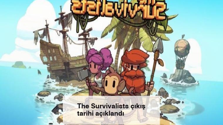 The Survivalists çıkış tarihi açıklandı