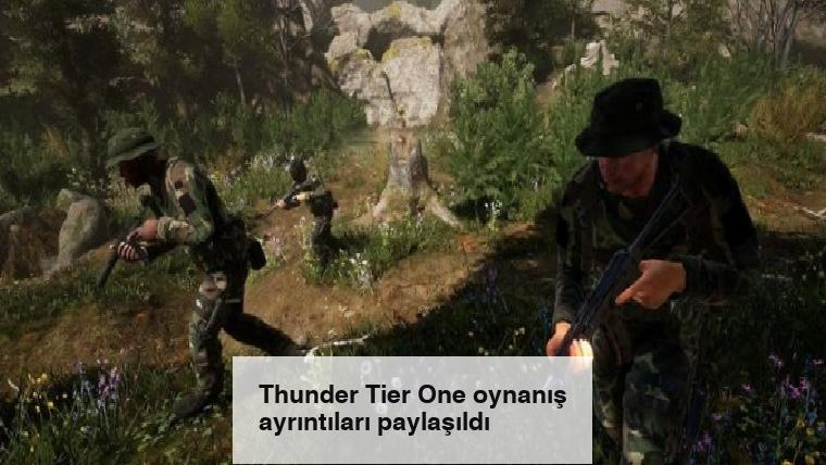Thunder Tier One oynanış ayrıntıları paylaşıldı