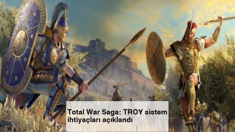 Total War Saga: TROY sistem ihtiyaçları açıklandı
