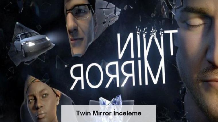 Twin Mirror İnceleme