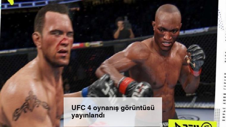 UFC 4 oynanış görüntüsü yayınlandı