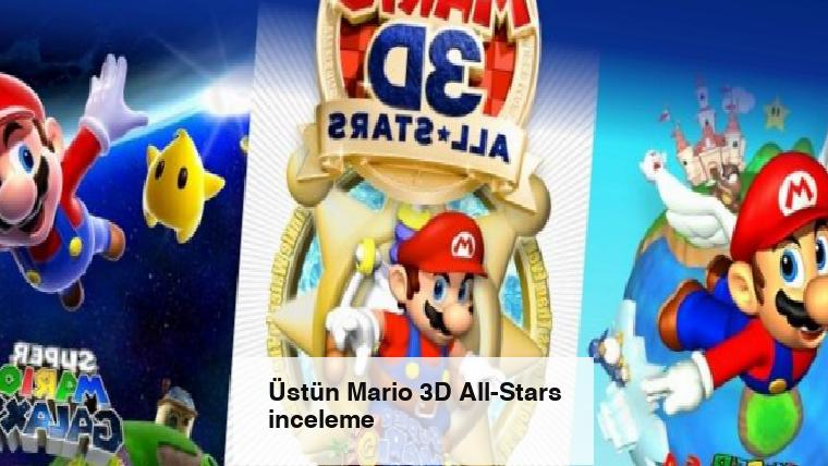 Üstün Mario 3D All-Stars inceleme