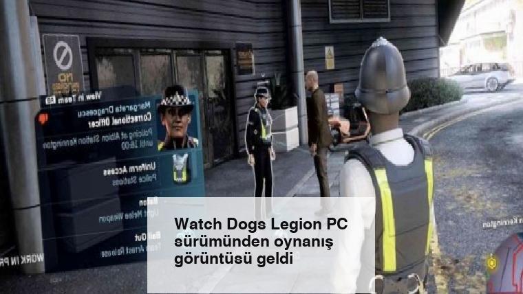 Watch Dogs Legion PC sürümünden oynanış görüntüsü geldi