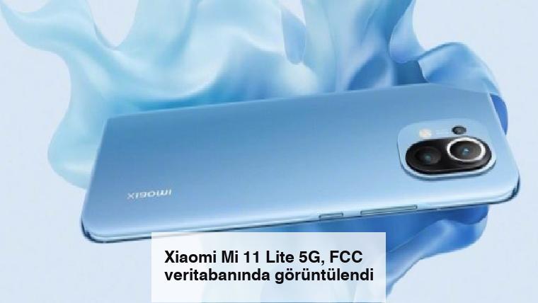 Xiaomi Mi 11 Lite 5G, FCC veritabanında görüntülendi