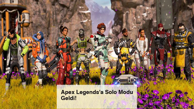 Apex Legends'a Solo Modu Geldi!